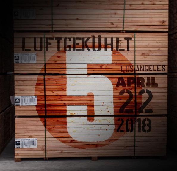 luftgekuhlt 5 is happening in LA on april 22